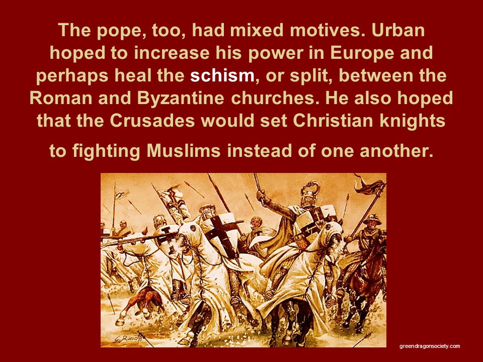 The pope, too, had mixed motives.
