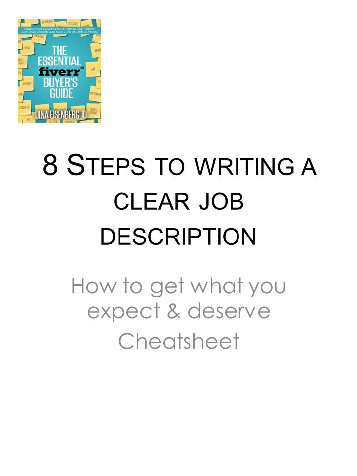 8 S Teps To Writing A Clear Job Description How To Get What You