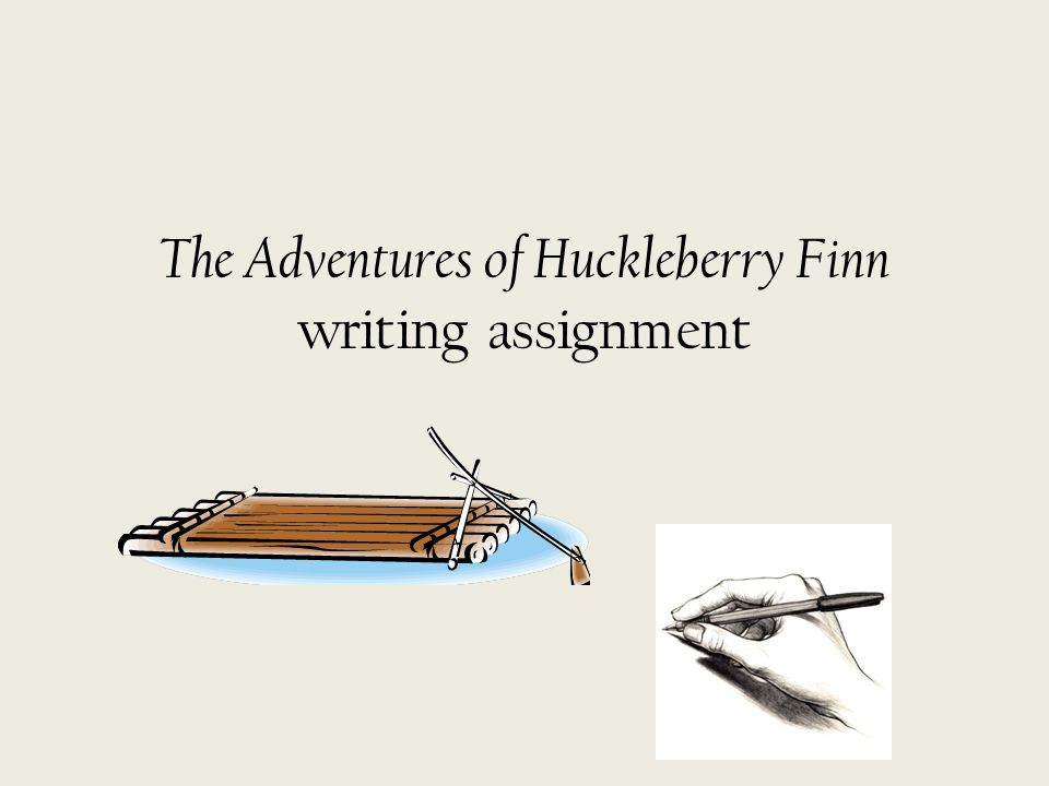 Need help with Huck Finn assignment!?