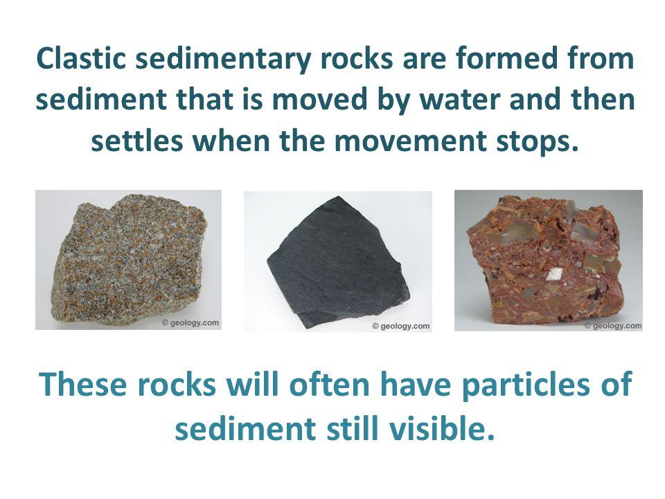 Lesson 6: Sedimentary Rocks. Sedimentary rocks are formed through ...