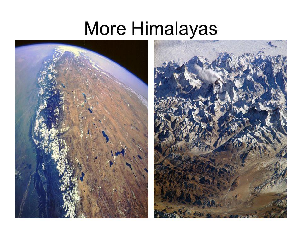 More Himalayas
