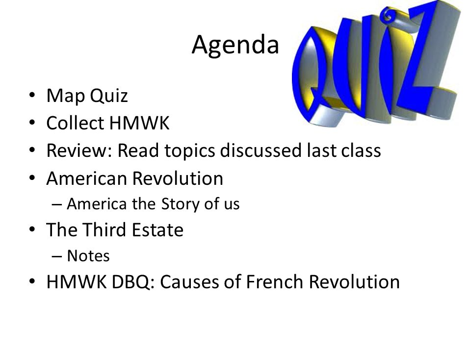 Agenda Map Quiz Collect HMWK Review Read Topics Discussed Last - Us agenda map
