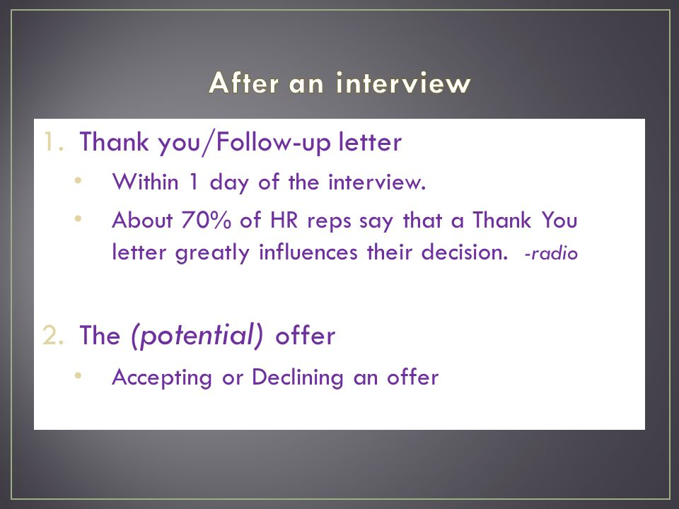 Thank YouFollowUp Letter Within  Day Of The Interview About
