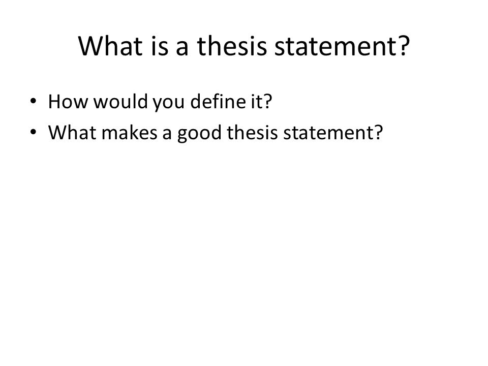 What's a good thesis statement for...?