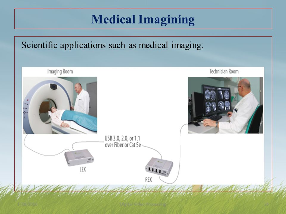Medical Imagining Scientific applications such as medical imaging.
