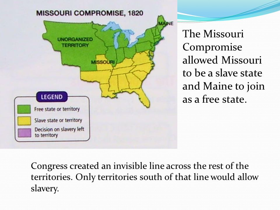 ACOS 12 Identify causes of the Civil War from the northern and – Missouri Compromise Worksheet