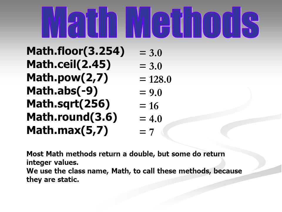 4 Math.floor(3.254) ...