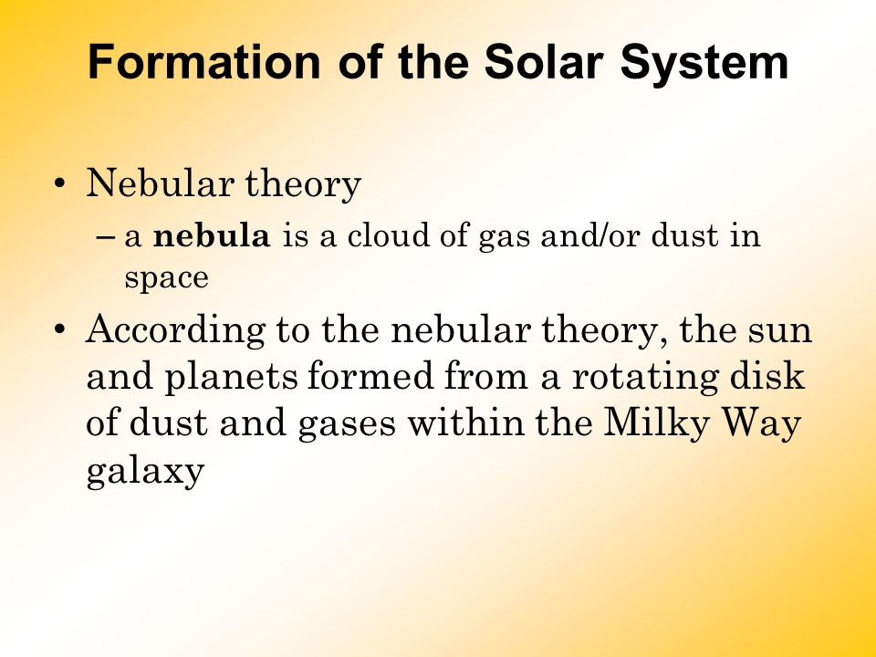 Formation of the Solar System How did the Solar System reach its ...