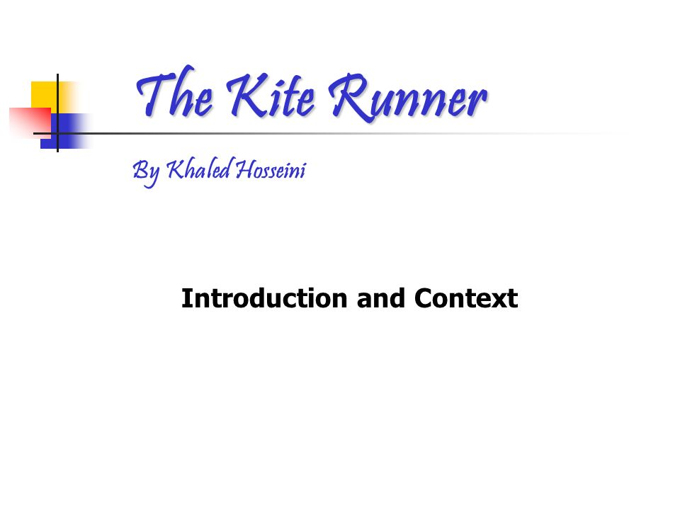 introduction and context the kite runner by khaled hosseini ppt  1 introduction and context the kite runner by khaled hosseini