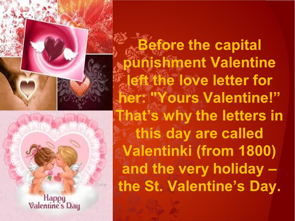 Saint Valentines Day St Valentines Day is celebrated in many
