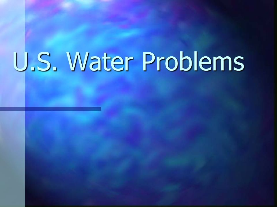 U.S. Water Problems