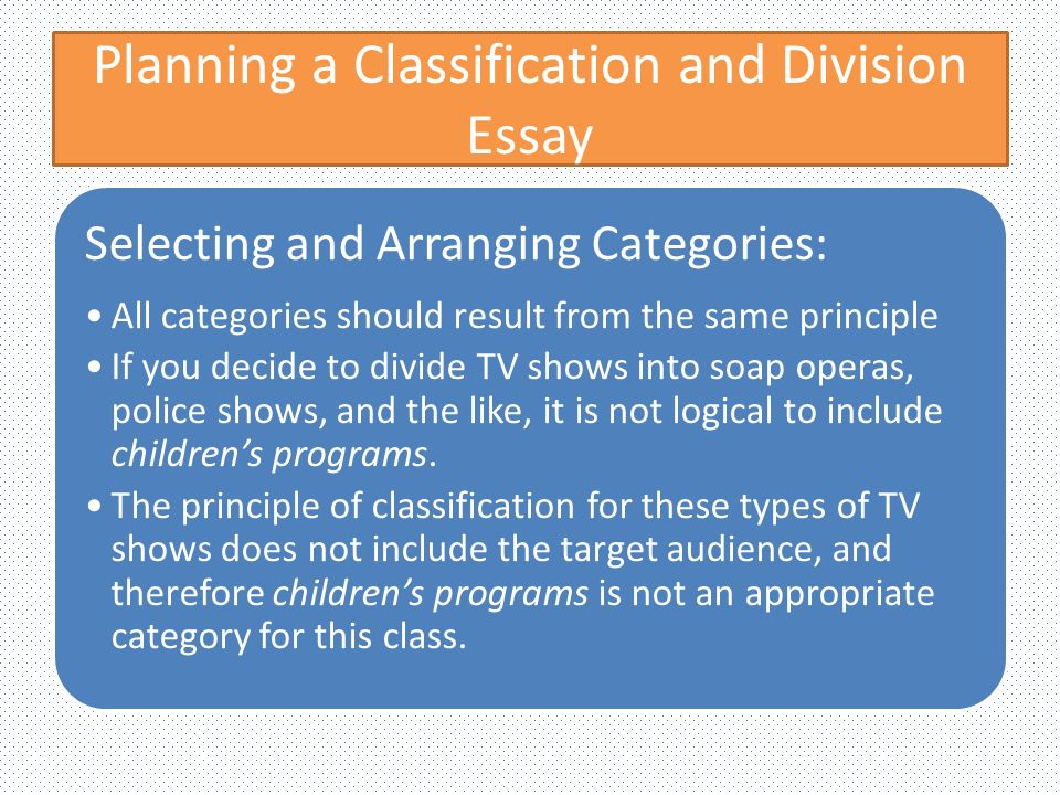 Classification And Division Essay Topics