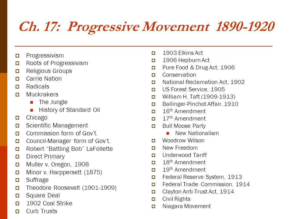 Ch 17 Progressive Movement Progressivism Roots Of