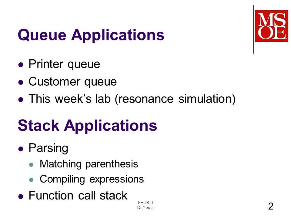 queue applications CS2852 Week 5, Class 2 Today Queue Applications Circular Queue ...