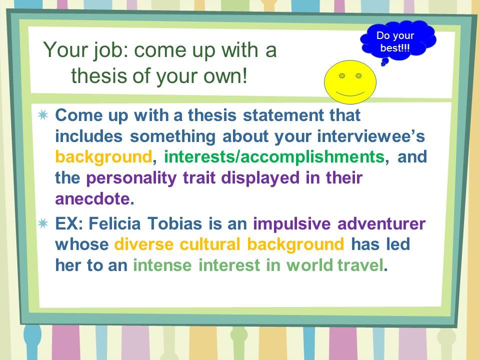 How to Write a Good Thesis Statement: Using a Thesis