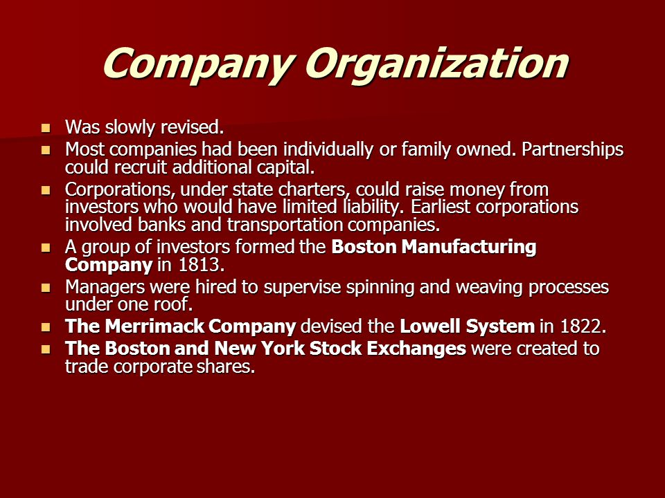 Company Organization Was slowly revised. Was slowly revised.