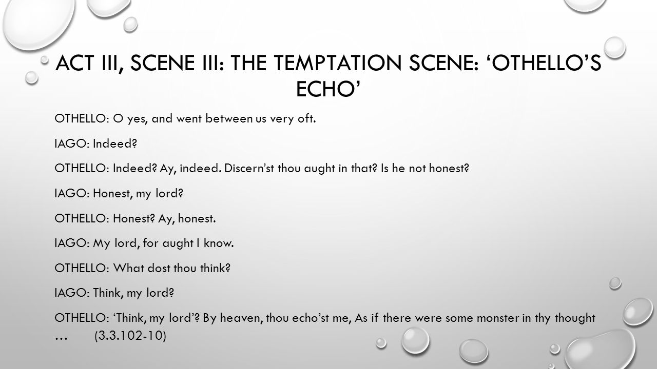 othello chapter two honesty and difference men and w prepared act iii scene iii the temptation scene othello s echo othello