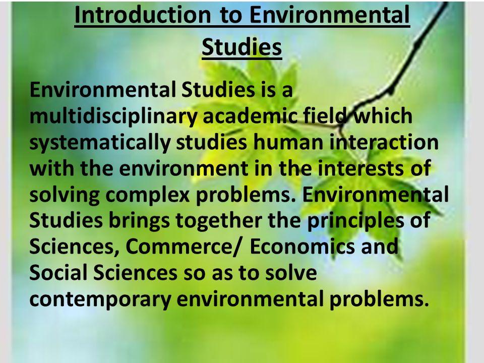 essay on multidisciplinary nature of environmental studies Definition of multidisciplinary nature of environmental studies environmental studies is the interdisciplinary study multidisciplinary nature of.