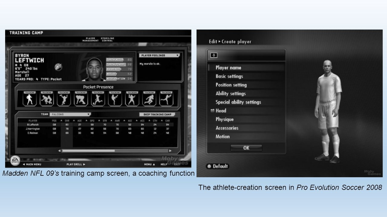 The athlete-creation screen in Pro Evolution Soccer 2008 Madden NFL 09's training camp screen, a coaching function