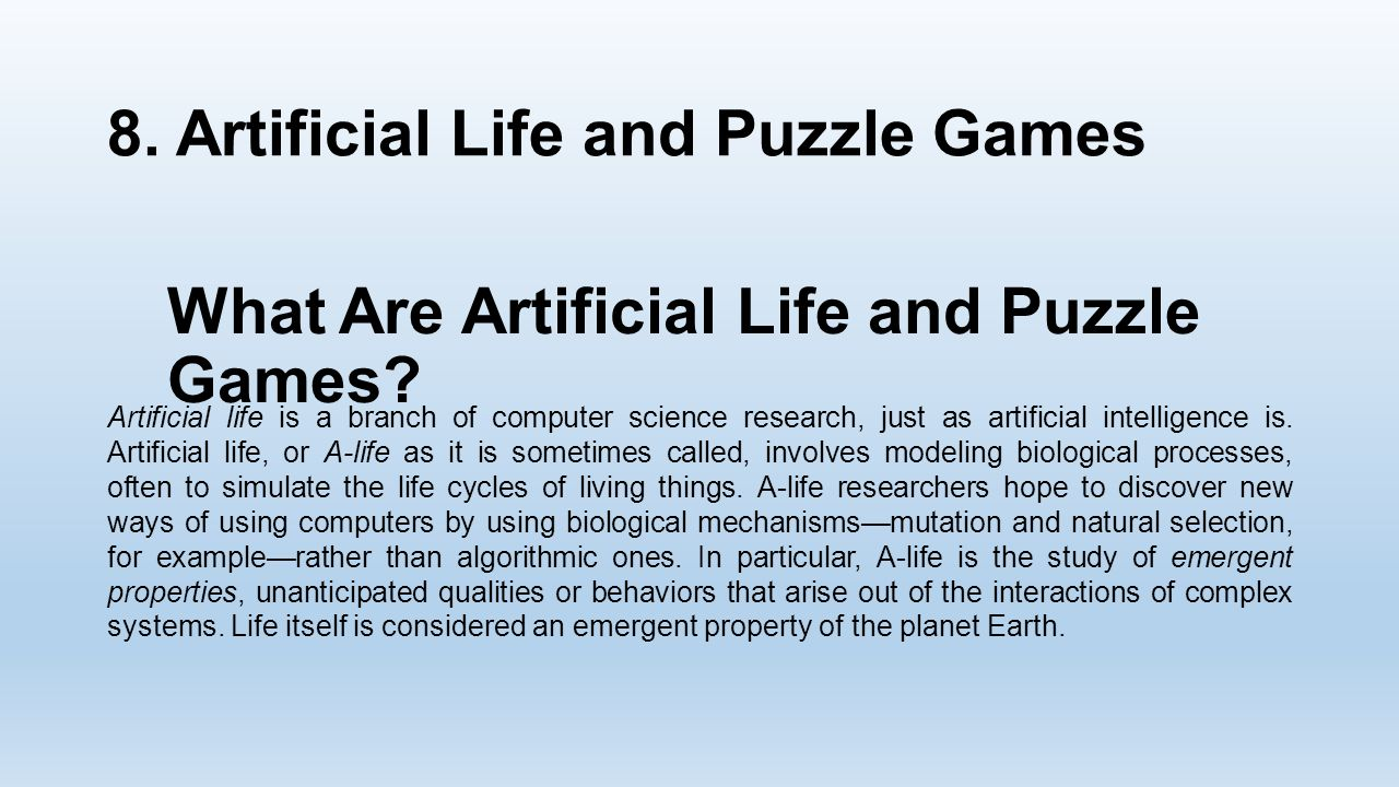 What Are Artificial Life and Puzzle Games. 8.
