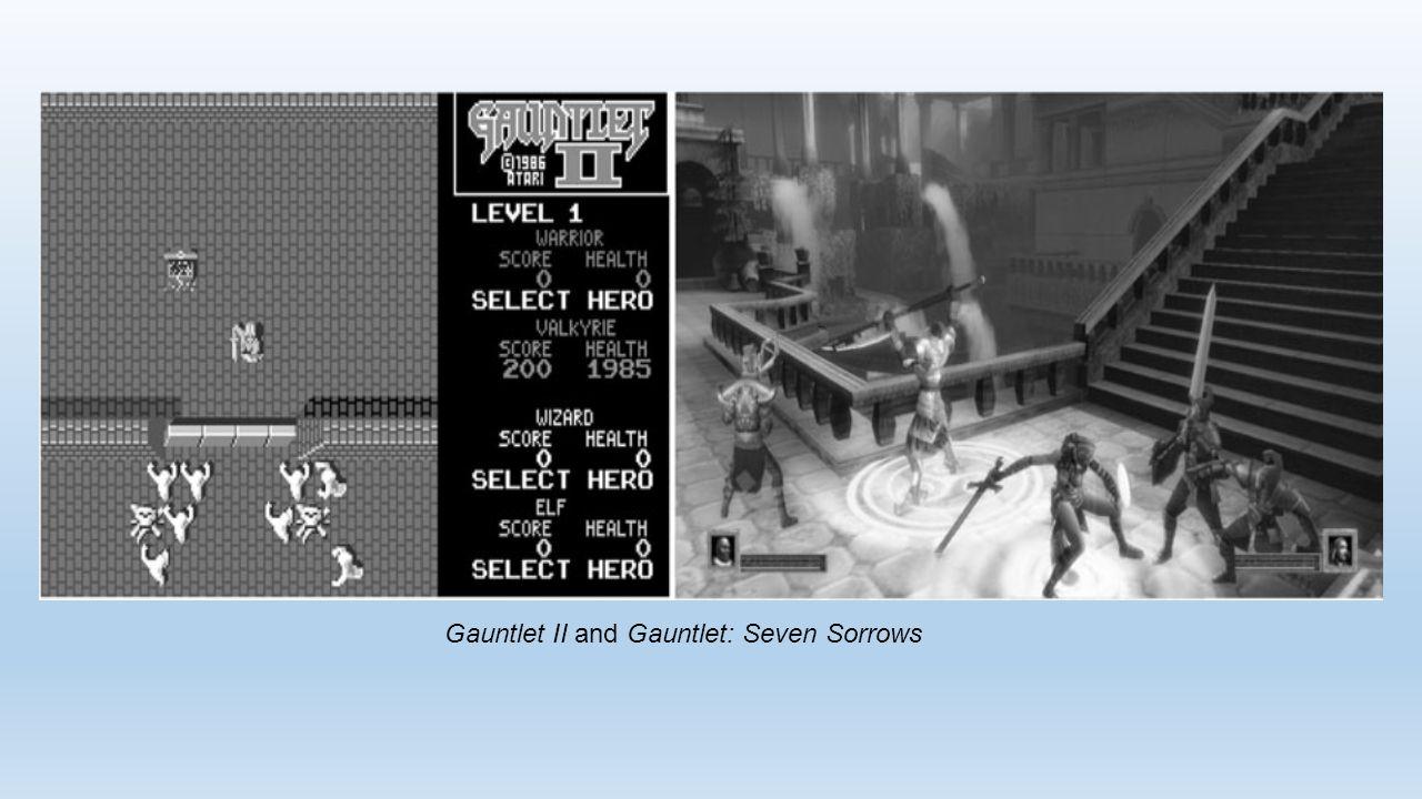 Gauntlet II and Gauntlet: Seven Sorrows