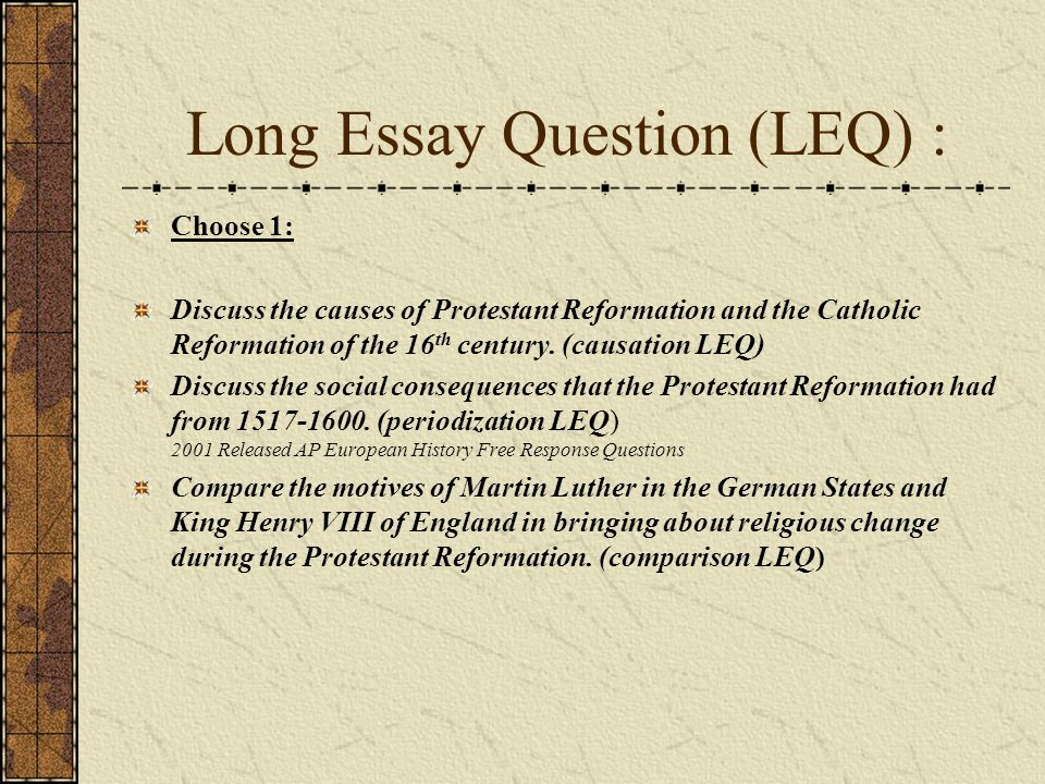 the age of reformation chapter ap european history ppt long essay question leq choose 1 discuss the causes of protestant reformation