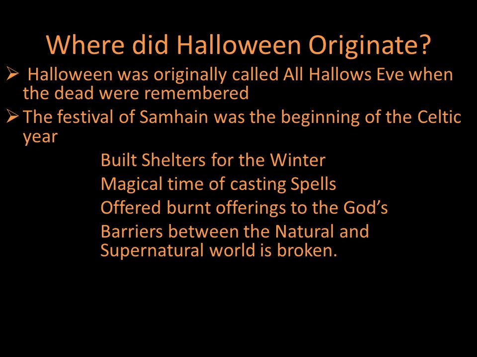 All Hallows Eve Or Halloween. Where did Halloween Originate ...