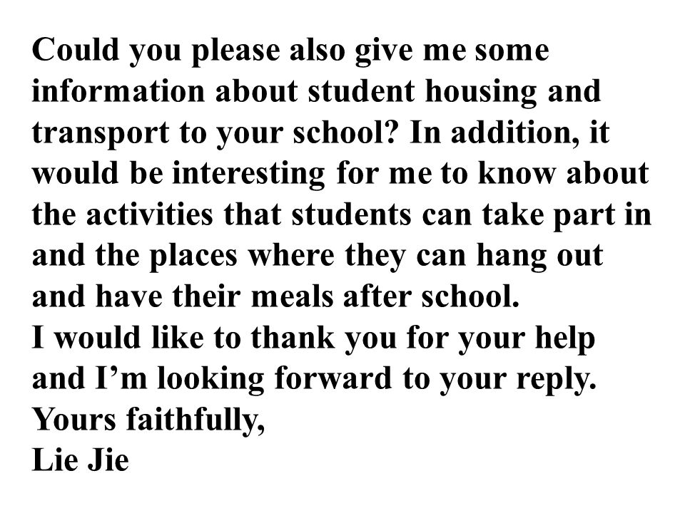 Could you please also give me some information about student housing and transport to your school.