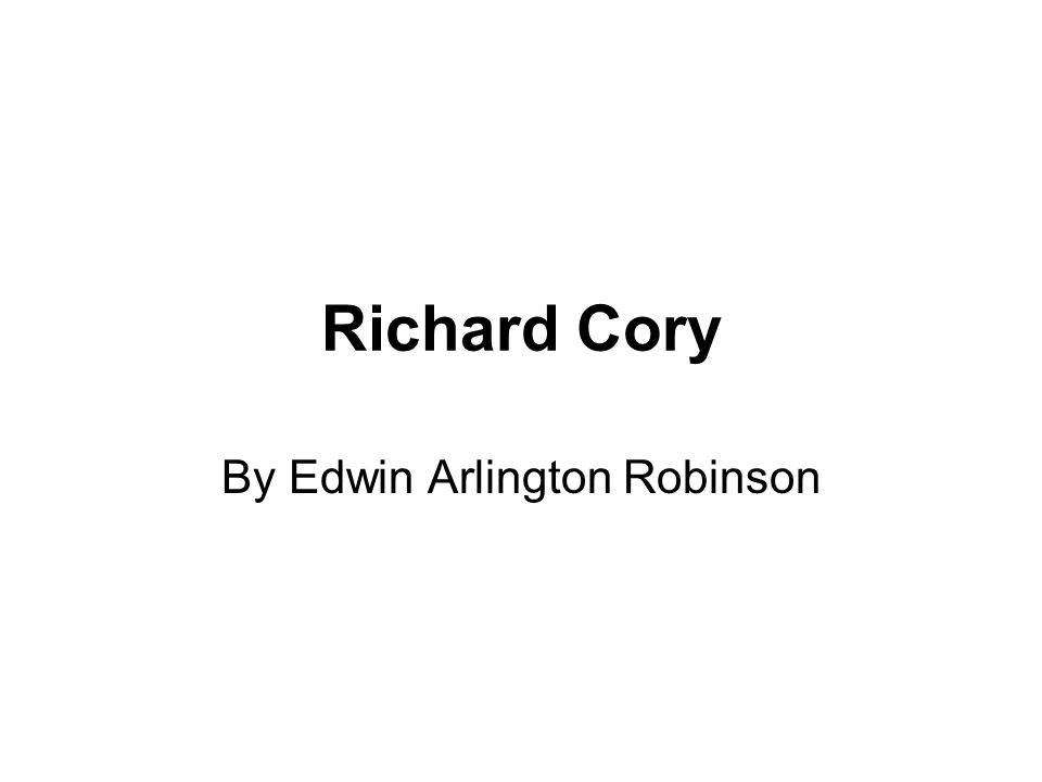 Richard Cory Essay