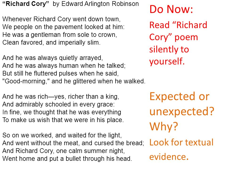 an examination of the poem richard cory by edwin arlington robinson A re-examination of 'richard cory', oolby li the loner described by robinson is a narcissist the poem is then a compressed portrait of an insecure man with com.