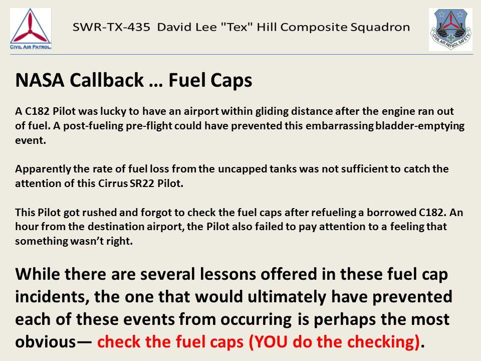 Flying Safety December 1 st, NASA Callback … Fuel Caps 2 ...