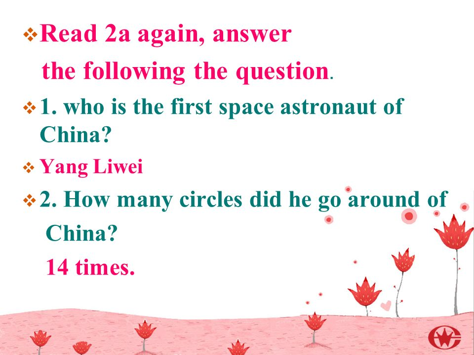  Read 2a again, answer the following the question.