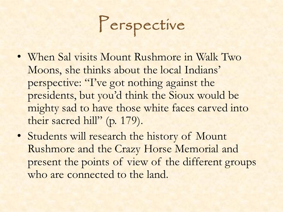walk two moons perspective when sal s mount rushmore in walk  when sal s mount rushmore in walk two moons she thinks about the local ns