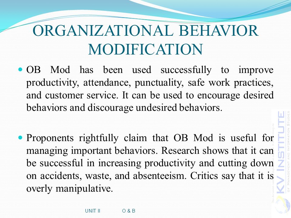 unit ii presented by senthil kumar n todays discussion review of  4 organizational behavior modification