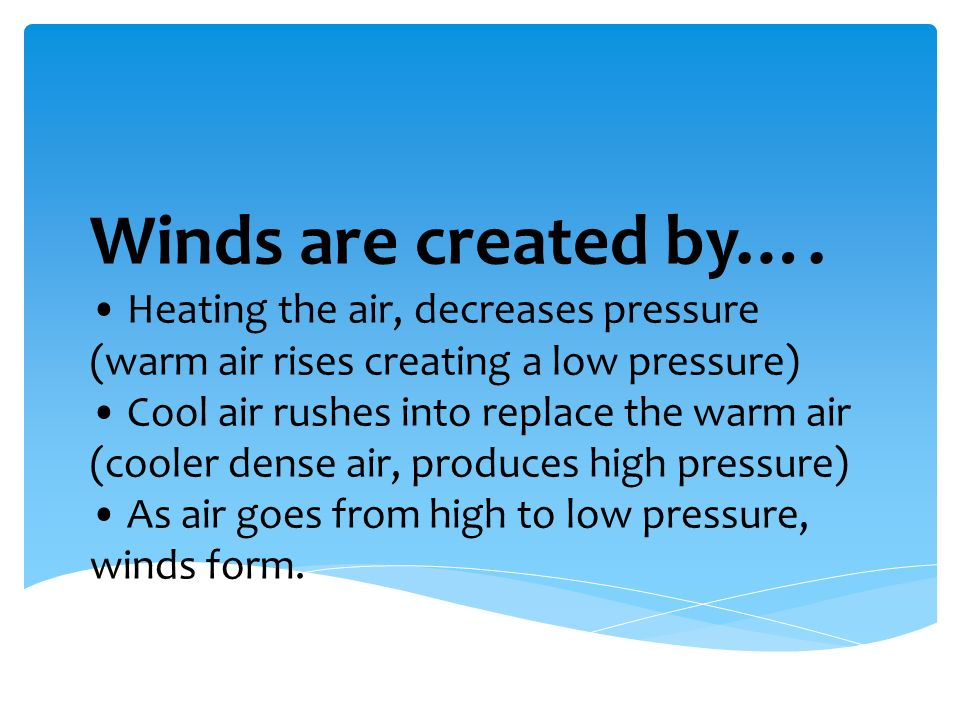Global and Local Winds i. What causes wind? Caused by a difference ...