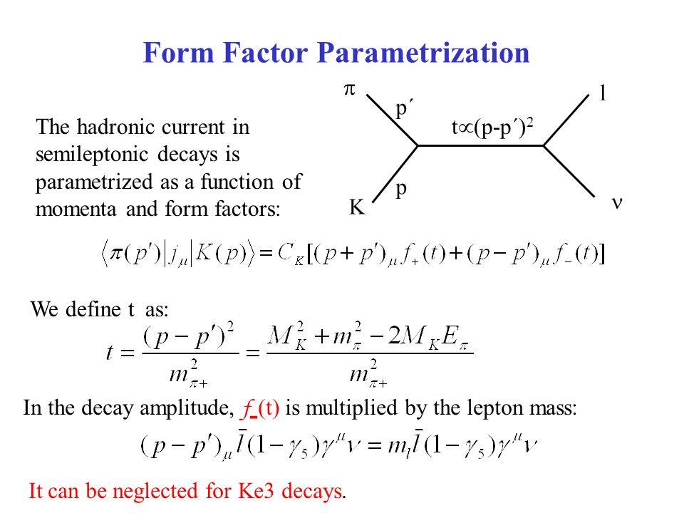 Preliminary Measurement of the Ke3 Form Factor f + (t) M ...