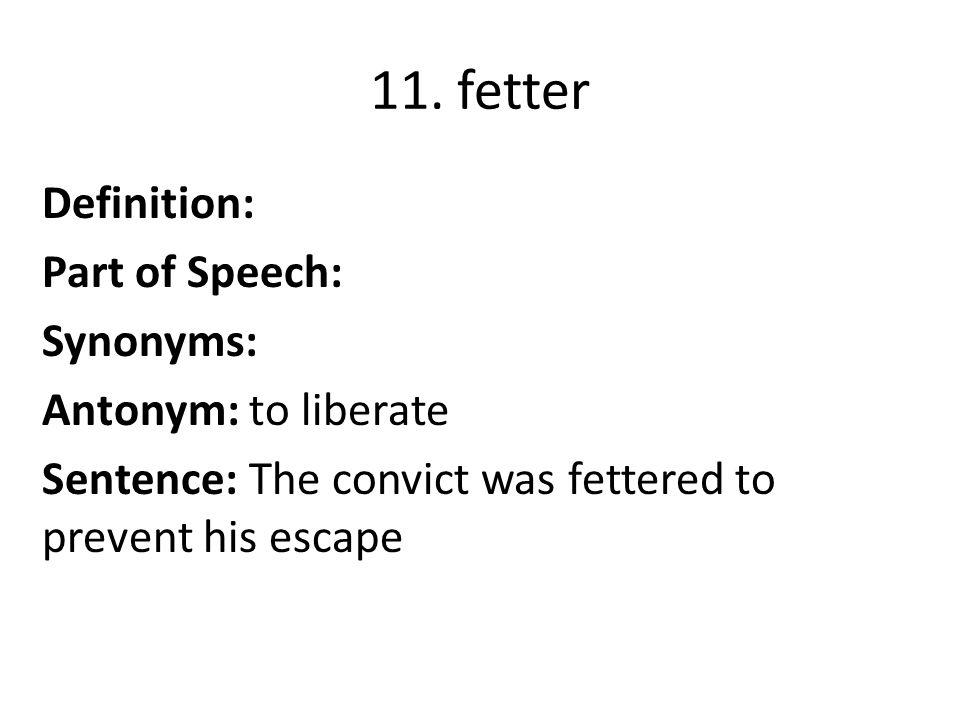 Delightful 11 11. Fetter Definition: ...