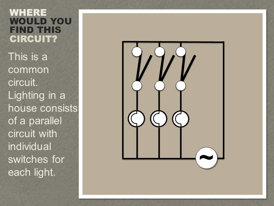 ~ ~ This is a common circuit.