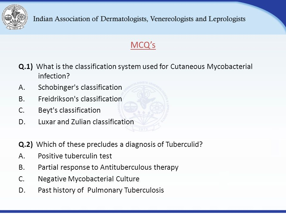 Q.1) What is the classification system used for Cutaneous Mycobacterial infection.