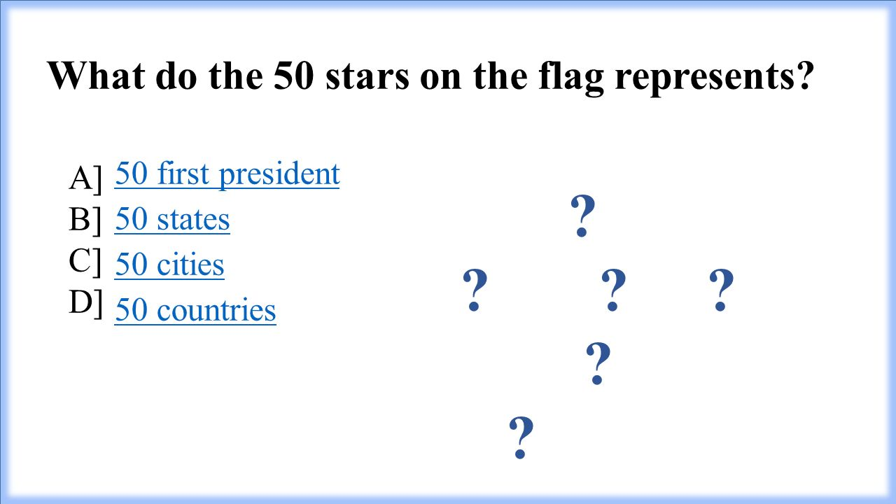 What do the 50 stars on the flag represents.
