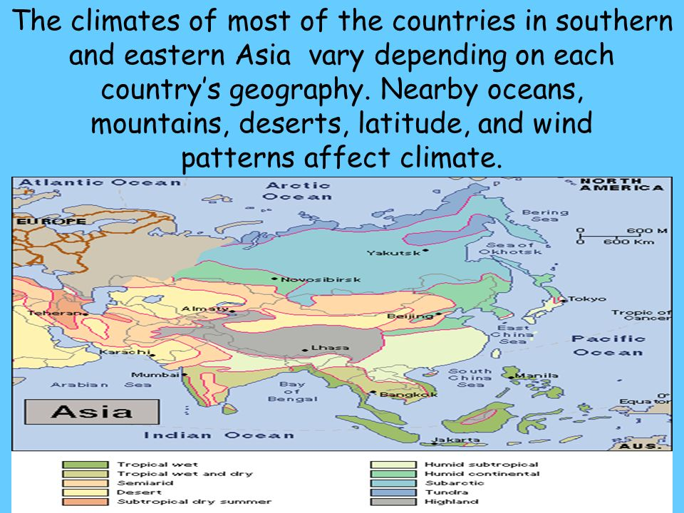 48 The climates of most of the countries in southern and eastern Asia vary depending on each country's geography.