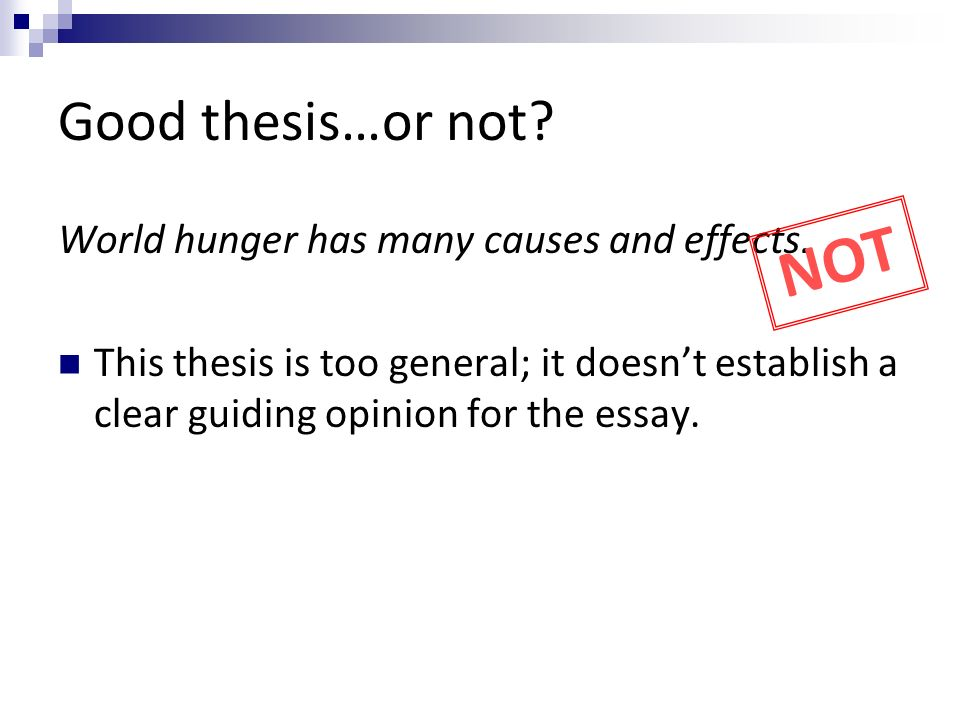 "thesis statements rwws mr smith what s a thesis ""a single  world hunger has many causes and effects"