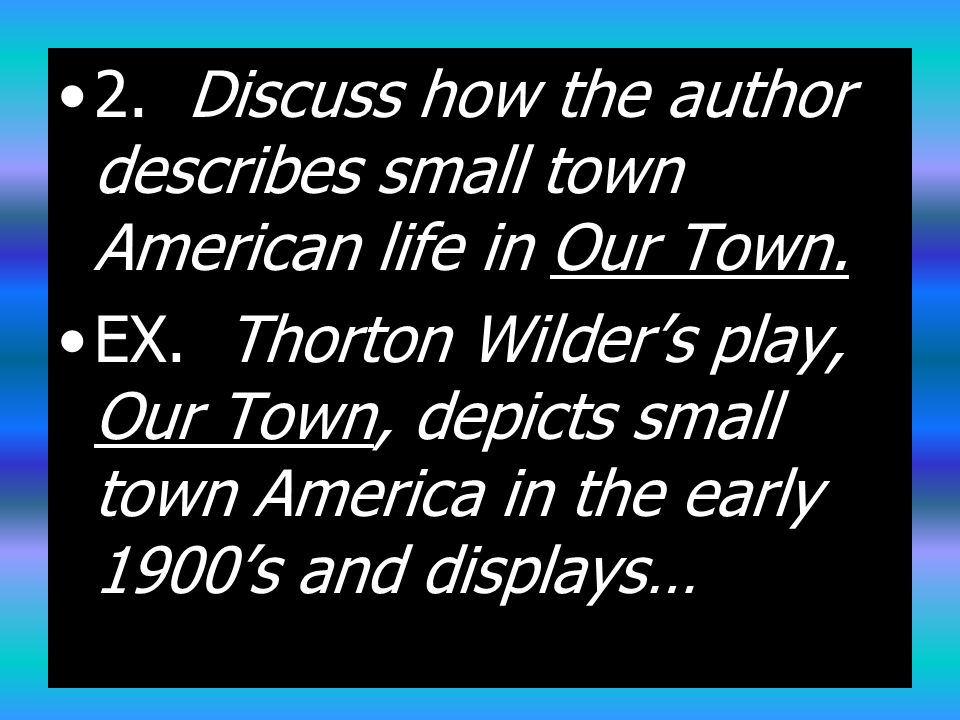 Question about Our Town, the play?