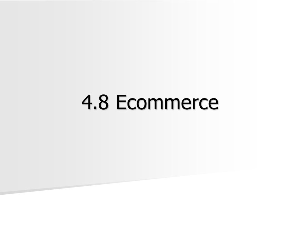 Ecommerce Ecommerce: The buying and selling of goods and services on the Internet.