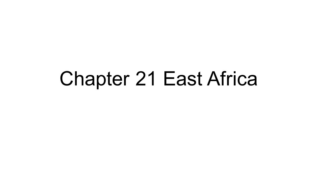 Chapter 21 east africa the great rift valley great rift valley presentation on theme chapter 21 east africa the great rift valley great rift valley presentation transcript 1 chapter 21 east africa sciox Gallery