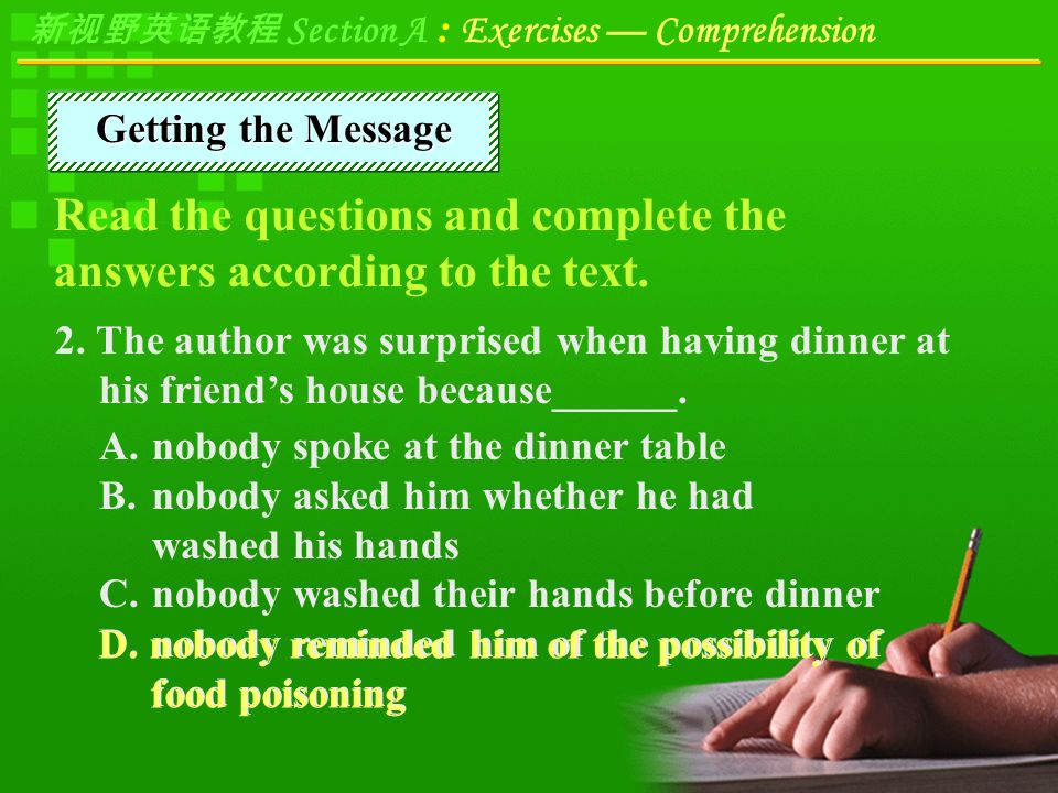 新视野英语教程 Section A : Exercises — Comprehension 1. This text is mainly about a ______.