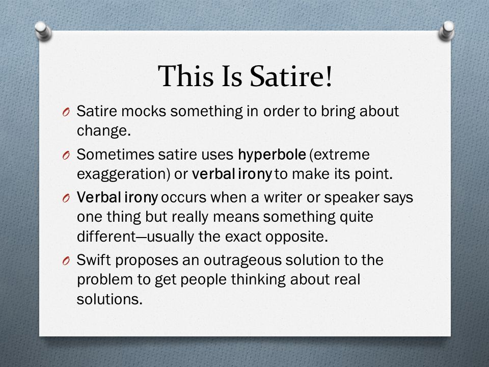 "a modest proposal"" satirical essay by jonathan swift ppt  this is satire o satire mocks something in order to bring about change"