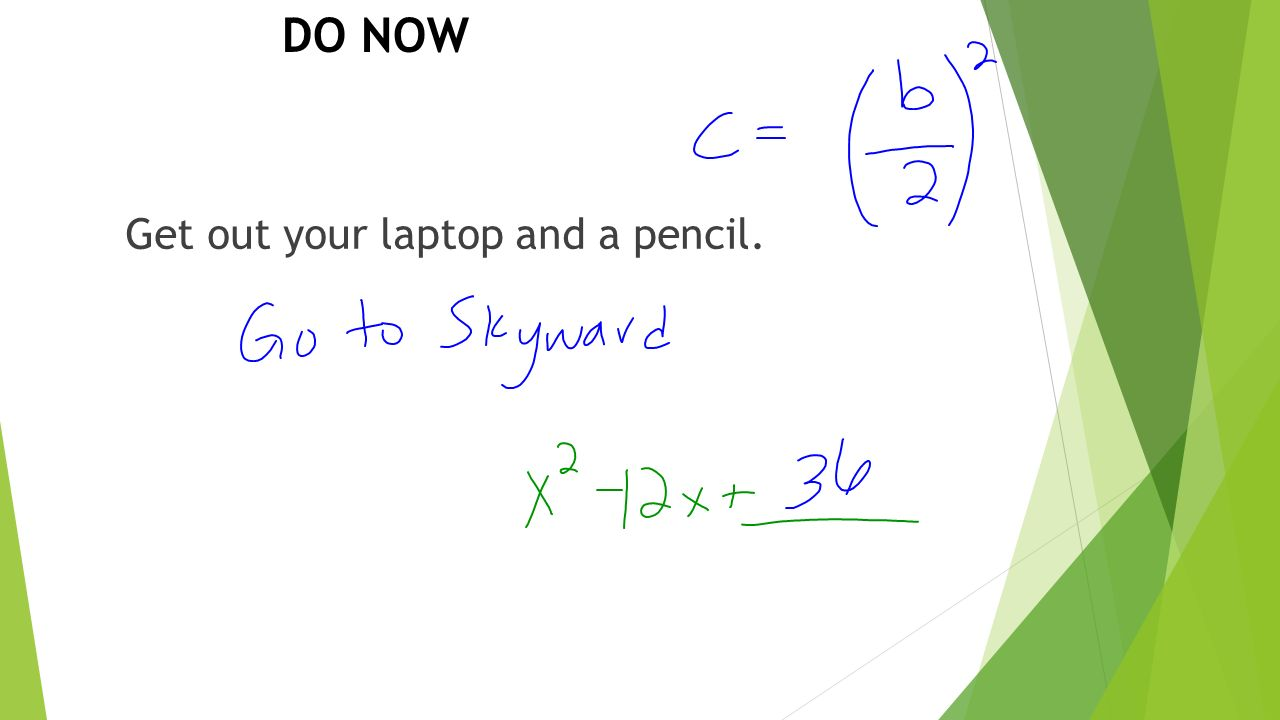 4 Do Now Get Out Your Laptop And A Pencil