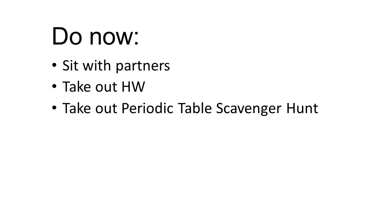 worksheet Periodic Table Scavenger Hunt Worksheet periodic table scavenger hunt worksheet the best and most 1 do now sit with partners take out hw hunt