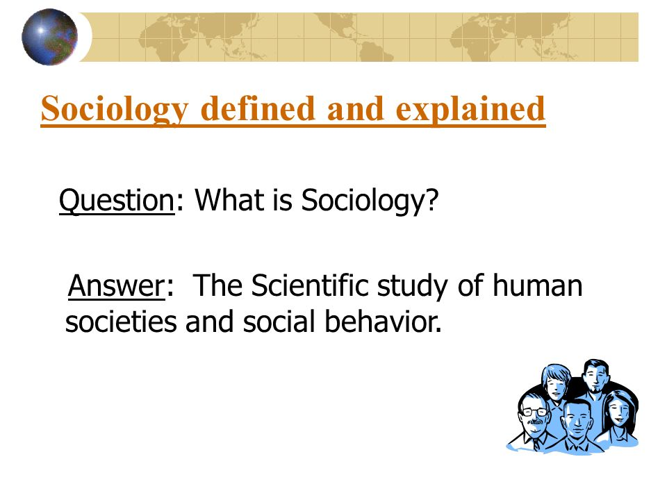 Question about sociology/psychology?
